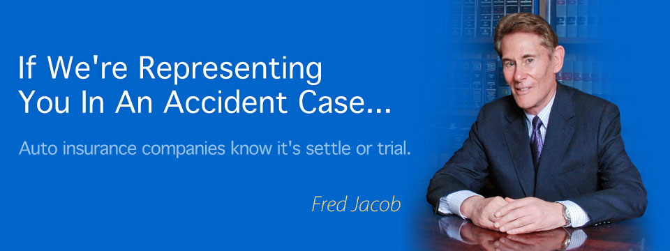 If you're injured in an accident call Jacob Law Group